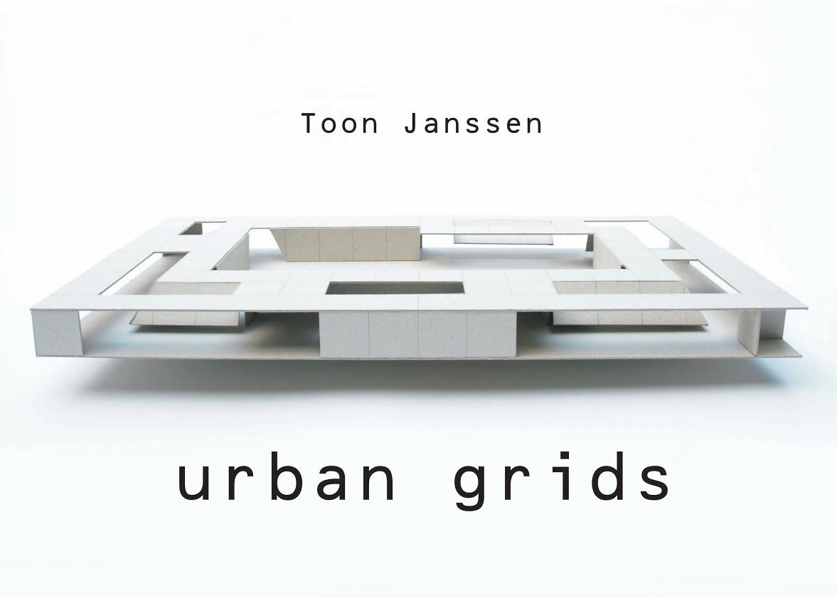 Toon Janssen 'Urban Grids'